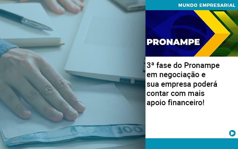 3 Fase Do Pronampe Em Negociacao E Sua Empresa Podera Contar Com Mais Apoio Financeiro - Contabilidade no Centro de São Paulo | Centrocontage - 3ª fase do Pronampe em negociação e sua empresa poderá contar com mais apoio financeiro!