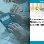 Reparcelamento Simples Nacional Entenda As Novas Regras - Contabilidade no Centro de São Paulo   Centrocontage - Reparcelamento Simples Nacional: entenda as novas regras