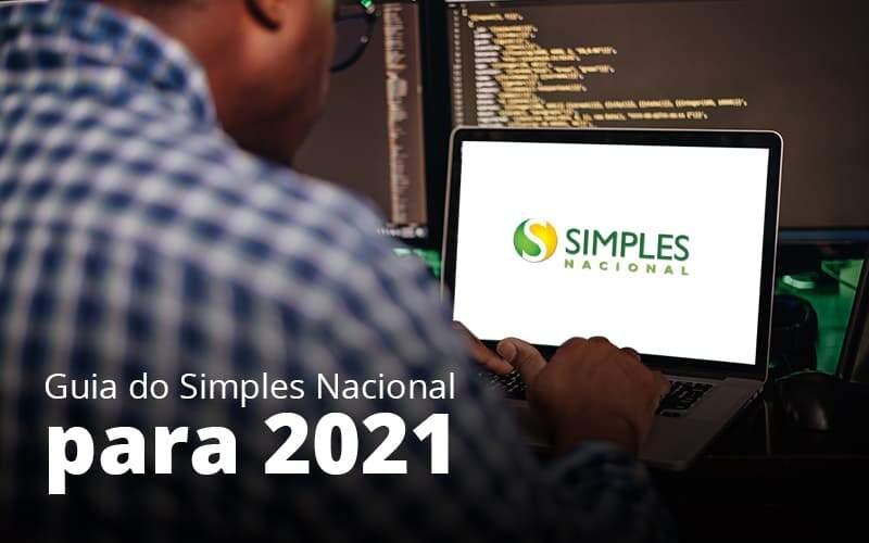 Guia Do Simples Nacional Para 2021 Post 1 - Contabilidade no Centro de São Paulo | Centrocontage - Quais as regras do simples nacional para 2021?