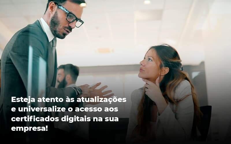 Quais Os Tipos De Certificados Digitais - Contabilidade no Centro de São Paulo | Centrocontage - Quais os tipos de certificados digitais?