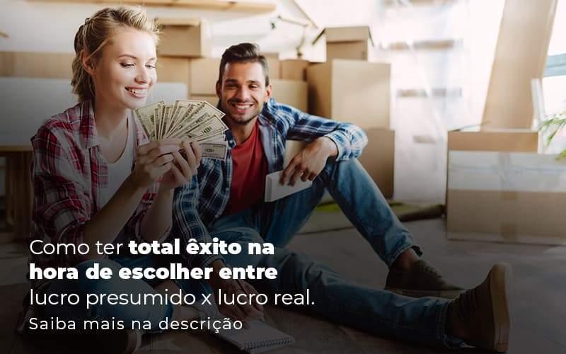 Como Ter Total Exito Na Hora De Escolher Entre Lucro Presumido X Lucro Real Post 1 - Contabilidade no Centro de São Paulo   Centrocontage - Lucro Presumido x Lucro Real: Qual o ideal para a sua empresa