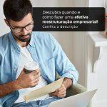 Descubra Quando E Como Fazer Um Efetiva Reestruturacao Empresarial Post 1 - Contabilidade no Centro de São Paulo | Centrocontage - Reestruturação empresarial – como fazer?