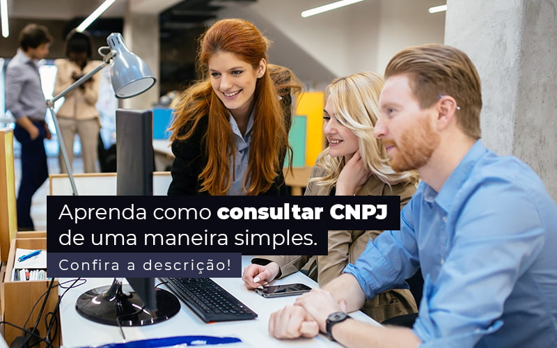 Aprenda Como Consultar Cnpj De Uma Maneira Simples Post 1 - Contabilidade no Centro de São Paulo   Centrocontage - Como consultar CNPJ de uma forma simples?