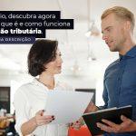 Empresario Descubra Agora Mesmo O Que E E Como Funciona A Transacao Tributaria Post 1 - Contabilidade no Centro de São Paulo | Centrocontage - Transação tributária – como funciona?