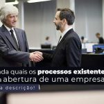 Entenda Quais Os Processos Existentes Para A Abertura De Uma Empresa Post 2 - Contabilidade no Centro de São Paulo | Centrocontage - Abertura de empresa – quais são os processos necessários?